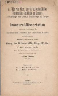 61 Fälle von Abort aus der geburtshilflichen Universitäts-Poliklinik zu Breslau : (mit Bemerkungen über Aetiologie, Symptomatologie und Therapie).