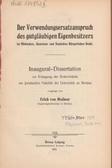 Der Verwendungsersatzanspruch des gutgläubigen Eigenbesitzers im Römischen, Gemeinen und Deutschen Bürgerlichen Recht
