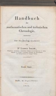 Handbuch der mathematischen und technischen Chronologie. Bd. 1