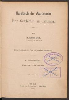 Handbuch der Astronomie ihrer Geschichte und Litteratur. Hlbd.1
