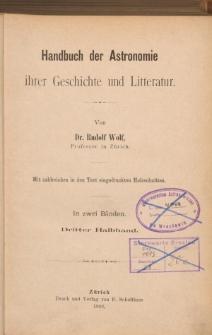Handbuch der Astronomie ihrer Geschichte und Litteratur. Hlbd. 3