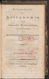 Zeitschrift für Astronomie und verwandte Wissenschaften. Bd. V.