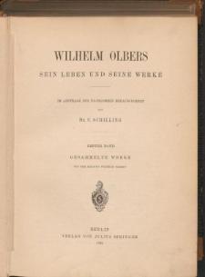 Wilhelm Olbers sein Leben und seine Werke. Bd. 1