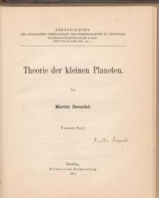 Theorie der kleinen Planeten. Tl. 4