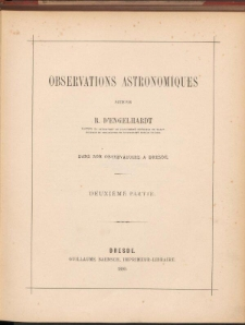 Observations Astronomiques. Deuxieme Partie.