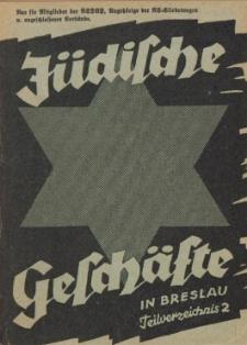 Jüdische Geschäfte in Breslau. Teilverzeichnis 2