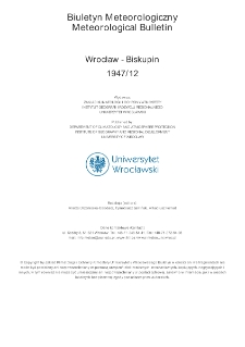 Biuletyn Meteorologiczny Zakładu Klimatologii i Ochrony Atmosfery UWr: Wrocław 1947 - grudzień