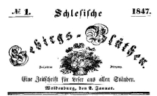 Schlesische Gebirgs-Blüthen. 1847-01-02 Jg. 13 Nr 1