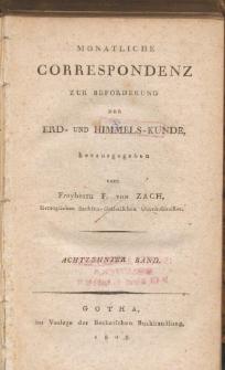 Monatliche Correspondenz zur beförderung der Erd- und Himmels-Kunde. Bd. XVIII.