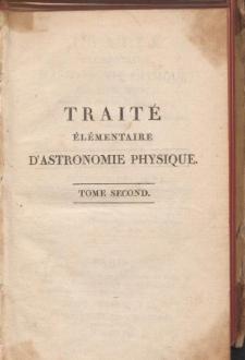 Traité Élémentaire D'Astronomie Physique. T. 2