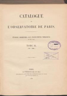 Catalogue de L'Observatoire de Paris. T. II. (VIh a XIIh.)