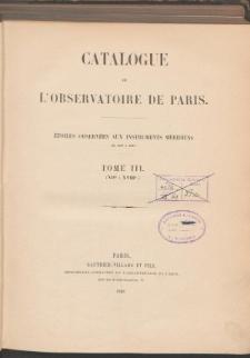 Catalogue de L'Observatoire de Paris. T. III. (XIIh a XVIIIh.)