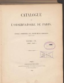Catalogue de L'Observatoire de Paris. T. IV. (XVIIIh a XXIVh.)