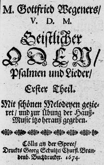 Geistlicher Oden, Psalmen und Lieder, Erster [-vierdter] Theil [...].