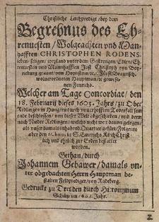 Christliche Leichenpredigt bey dem Begrebnus des Ehrenuesten [...] Christophen Rodensleben [...] welcher am Tage Concordiae den 18. Februarii dieses 1603. Jahrs [...] sein ende beschlossen [...].
