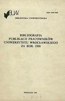 Bibliografia Publikacji Pracowników Uniwersytetu Wrocławskiego za rok 1988