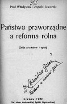 Państwo praworządne a reforma rolna : zbiór artykułów i opinij