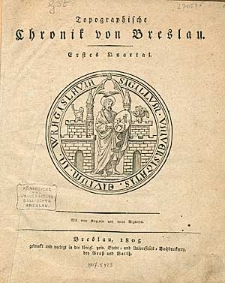 Topographische Chronik von Breslau. Erstes Quartal