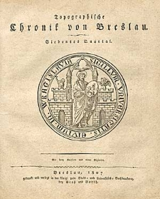 Topographische Chronik von Breslau. Siebentes Quartal