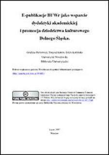 eWydawnictwo BUWr jako promocja dziedzictwa kulturowego Dolnego Śląska i wsparcie dydaktyki akademickiej