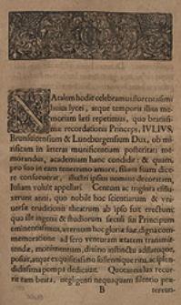 [Mowa z okazji 130-lecia Uniwersytetu w Helmstedt. Inc.:] Natalem hodie celebramus [...].