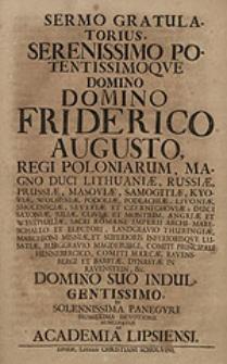 Sermo gratulatorius Serenissimo [...] Domino Friderico Augusto, regi Poloniarum [...] / nuncupatus ab Academia Lipsiensi.