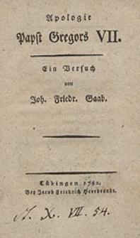 Apologie Papst Gregors VII : Ein Versuch / von Joh. Friedr. Gaab.