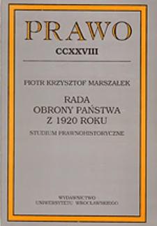Rada Obrony Państwa z 1920 roku : studium prawnohistoryczne