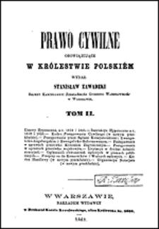 Prawo cywilne obowiązujące w Królestwie Polskiem Tom II