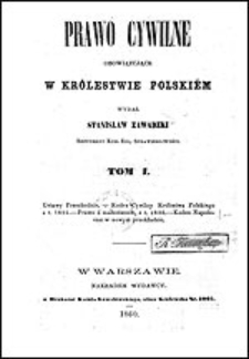 Prawo cywilne obowiązujące w Królestwie Polskiem Tom I