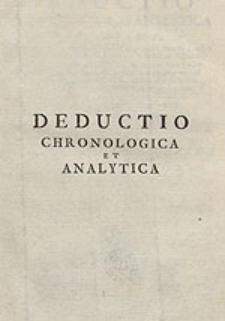 Deductio Chronologica, Et Analytica [...]. Pars 1.