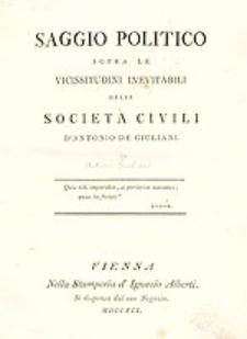 Saggio Politico Sopra Le Vicissitudini Inevitabili Delle Societa Civili [...].