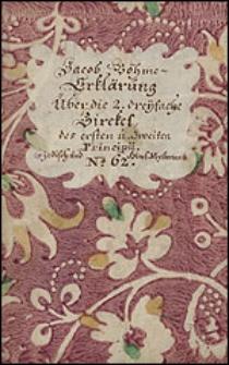 Erklärung über die 2. Dreyfache Circkel welche fornemlich die 2. Ewigen Proncipia bedeuten, doch daß Dritte auch darinnen klar verstanden wird, wie man die verstehen solle