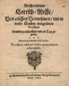 Beschriebenes Lortsch-Recht. Von etlichen Vornehmen und in dieser Sachen wohlgeübten Lortschen [...]