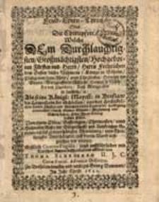 Fried-Ehren-Thron Oder die Ehrenpfort, welche dem [...] Herrn Fridrichen dem Ersten [... ]als seine[...] Mayest. in Bresslaw [...] von den [...] Fuersten und Staenden diesen Landes die Huldigung anzunemen, durch Gottes Genade Begleitung und Schutz den 23. Febr. Ihren Einzug halten solten […] Erstlich carmine elegiaco jetzo [...] mit teutschen Reimen beschrieben und erklaeret von Thoma Schroeero […]