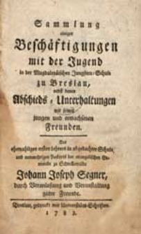 Sammlung einiger Beschäftigungen mit der Jugend in der Magdalenäischen Jungfern-Schule zu Breslau […].