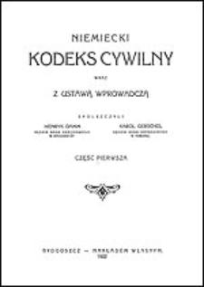 Niemiecki kodeks cywilny wraz z ustawą wprowadczą. Cz. 1