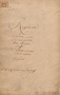 Regina coeli [C-dur] per Soprano primo, Soprano secondo, Alto, Tenore, Basso, Violino primo, Violino secondo e Organo. Del: Sig: Carlo de Dittersdorff.l