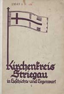 Kirchenkreis Striegau in Geschichte und Gegenwart : Festschrift zur General-Kirchenvisitaion 1932