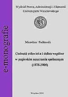 Godność człowieka i dobro wspólne w papieskim nauczaniu społecznym (1878-2005). Rozdz. 5, Godność człowieka i dobro wspólne w nauczaniu Jana Pawła II