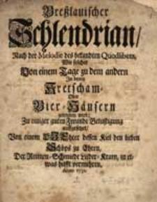 Breßlauischer Schlendrian [...]