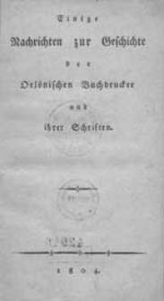 Einige Nachrichten zur Geschichte der Oelsnischen Buchdrucker und ihrer Schriften