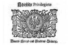 Schlesische Privilegirte Staats- Kriegs- und Friedens-Zeitung 1742-07-23 [Jg.1] Nr 85