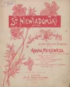 Gdybym się zmienił w wstęgę złocistą... [z cyklu] Siedem melodyj : na jeden głos z tow. fortepianu do słów Adama Mickiewicza : op. 24.