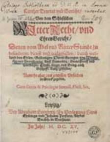 Kurtzer Tractat und Bericht von dem schlesischen Ritter Recht und Ehren Gericht [...].