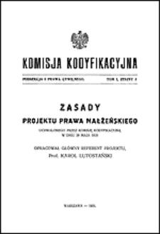 Zasady projektu prawa małżeńskiego uchwalonego przez Komisję Kodyfikacyjną w dniu 28 maja 1929