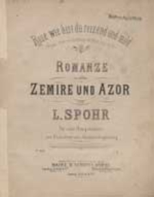 Rose wie bist du reinzend und mild : Romanze aus der Oper: Zemire und Azor : für eine Singstimme mit Pianoforte oder Guitarrebegleitung