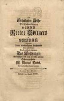 Der Geheiligten Asche Des [...] Herrn Rector Böttners in Lauban Wiedmete [...] seine [...] Liebesthränen [...] M. Samuel Seidel [...].