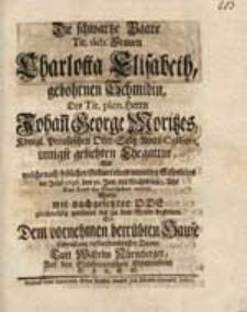Die schwartze Baare Tit. deb. Frauen Charlotta Elisabeth gebohrnen Schmidin [...] Johan[n] George Moritzes [...] Ehegattin, Als welche [...] im Jahr 1746. den 30. Jan. [...] Das Land der Sterblichen verließ Wolte mit nachgesetzter Ode [...] begleiten [...] Carl Wilhelm Nürmberger [...].