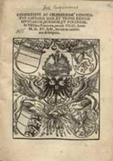 Congressus Ac Celeberrimi Conventus Caesaris Max. et trium regum Hungariae, Bohemiae Et Poloniae In Vienna Panoniae, mense Iulio, Anno M.D.XV. facti, brevis ac verissima descriptio.